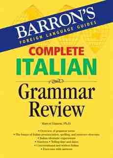 Complete Italian Grammar Review by Marcel Danesi
