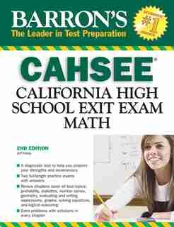 Cahsee--math: California High School Exit Exam by Jeff Hruby