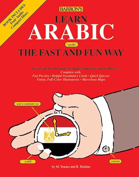 Learn Arabic the Fast and Fun Way by Ragy H. Ibrahim