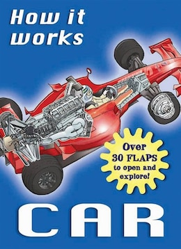 Book How It Works: Car: Over 30 Flaps to Open and Explore! by Nicholas Harris