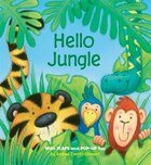 Hello Jungle: With Flaps and POP-UP Fun