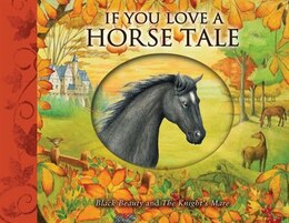 Book If You Love a Horse Tale: Black Beauty and The Knight's Mare by Susanna Lockheart