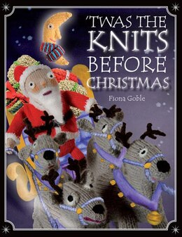 Book 'Twas the Knits Before Christmas by Fiona Goble