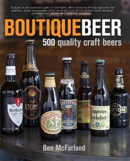 Book Boutique Beer: 500 Quality Craft Beers by Ben McFarland