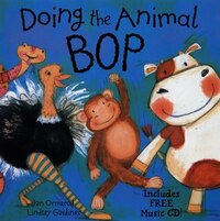 Doing the Animal Bop: With Music CD