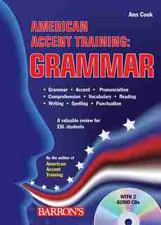 American Accent Training: Grammar with Online Audio by Ann Cook