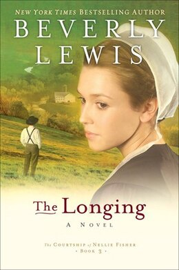 Book The Longing by Beverly Lewis