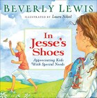 IN JESSES SHOES: Appreciating Kids With Special Needs