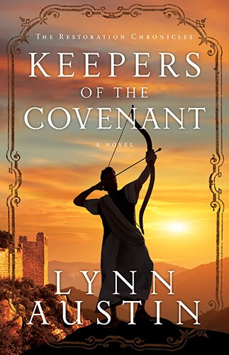 Keepers of the Covenant by Lynn Austin, Lynn