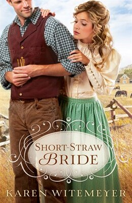 Book Short-Straw Bride by Karen Witemeyer
