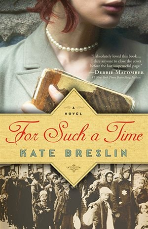 For Such a Time: A Novel by Kate Breslin, Kate