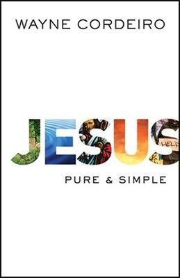 Book Jesus: Pure  and  Simple by Wayne Cordeiro