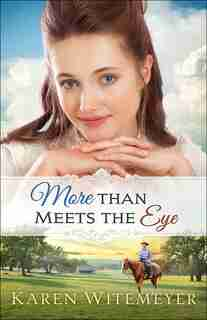 More Than Meets The Eye by Witemeyer, Karen
