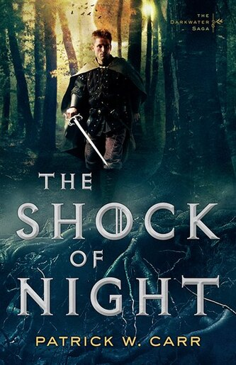 The Shock of Night by Patrick W. Carr, Patrick W.