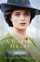 A WORTHY HEART