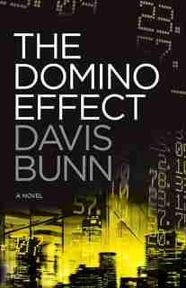 The Domino Effect Hc by Davis Bunn, Davis