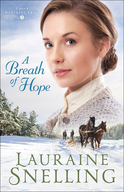 A Breath Of Hope by Lauraine snelling, Lauraine