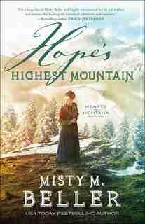 Hope's Highest Mountain by Beller, Misty M.