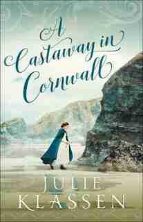 A Castaway In Cornwall by Klassen, Julie