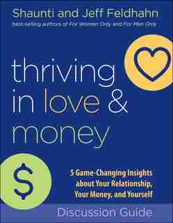 Thriving in Love and Money Workbook by Feldhahn, Shaunti