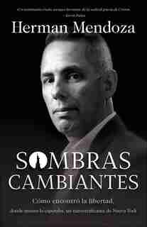 Sombras Cambiantes by Mendoza, Herman