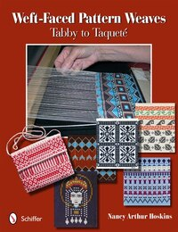 Weft-faced Pattern Weaves: Tabby To Taqueté