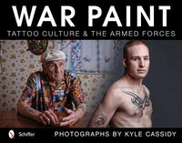 War Paint: Tattoo Culture & The Armed Forces
