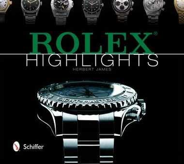 Rolex Highlights by Herbert James