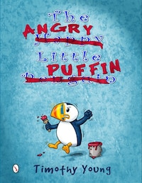 The Angry Little Puffin