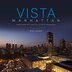 Vista Manhattan: Views From New York City's Finest Residences by Mike Tauber