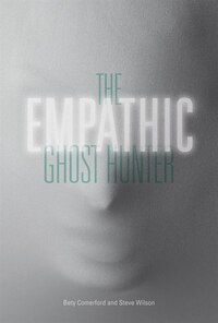 The Empathic Ghost Hunter