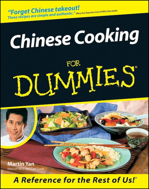 Chinese Cooking For Dummies by Martin Yan