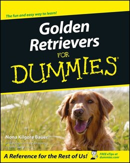 Book Golden Retrievers For Dummies by Nona Kilgore Bauer