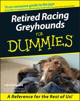 Book Retired Racing Greyhounds For Dummies by Lee Livingood