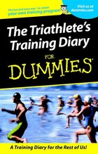 The Triathletes Training Diary For Dummies