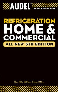 Audel Refrigeration Home and Commercial