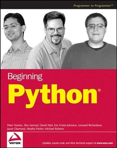 Beginning Python by Peter C. Norton