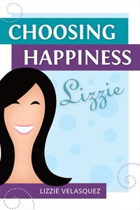 Choosing Happiness: N/A