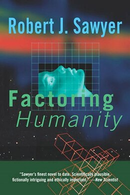 Book Factoring Humanity by Robert J. Sawyer