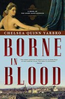 Borne in Blood: A Novel of the Count Saint-Germain