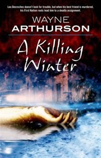 Book A Killing Winter by Wayne Arthurson