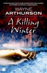 Book A Killing Winter by Wayne Arthurson