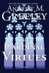 The Cardinal Virtues: A Novel