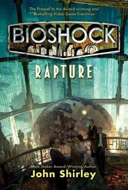 Book Bioshock: Rapture by John Shirley