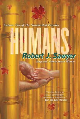 Book Humans by Robert J. Sawyer