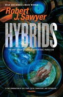 Hybrids: Volume Three Of The Neanderthal Parallax
