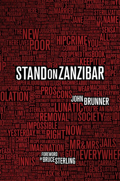 Stand On Zanzibar: The Hugo Award-winning Novel by JOHN BRUNNER