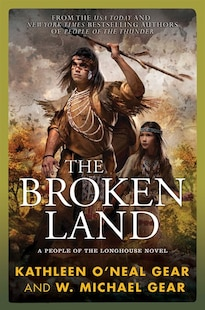 The Broken Land: A People of the Longhouse Novel