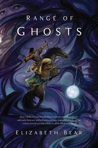 Book Range of Ghosts by Elizabeth Bear