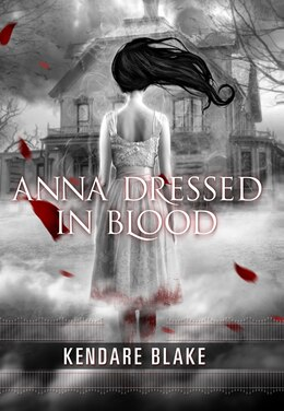 Book Anna Dressed in Blood by Kendare Blake